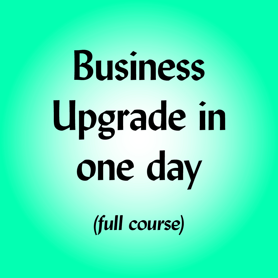 Business Uprade in 1 day