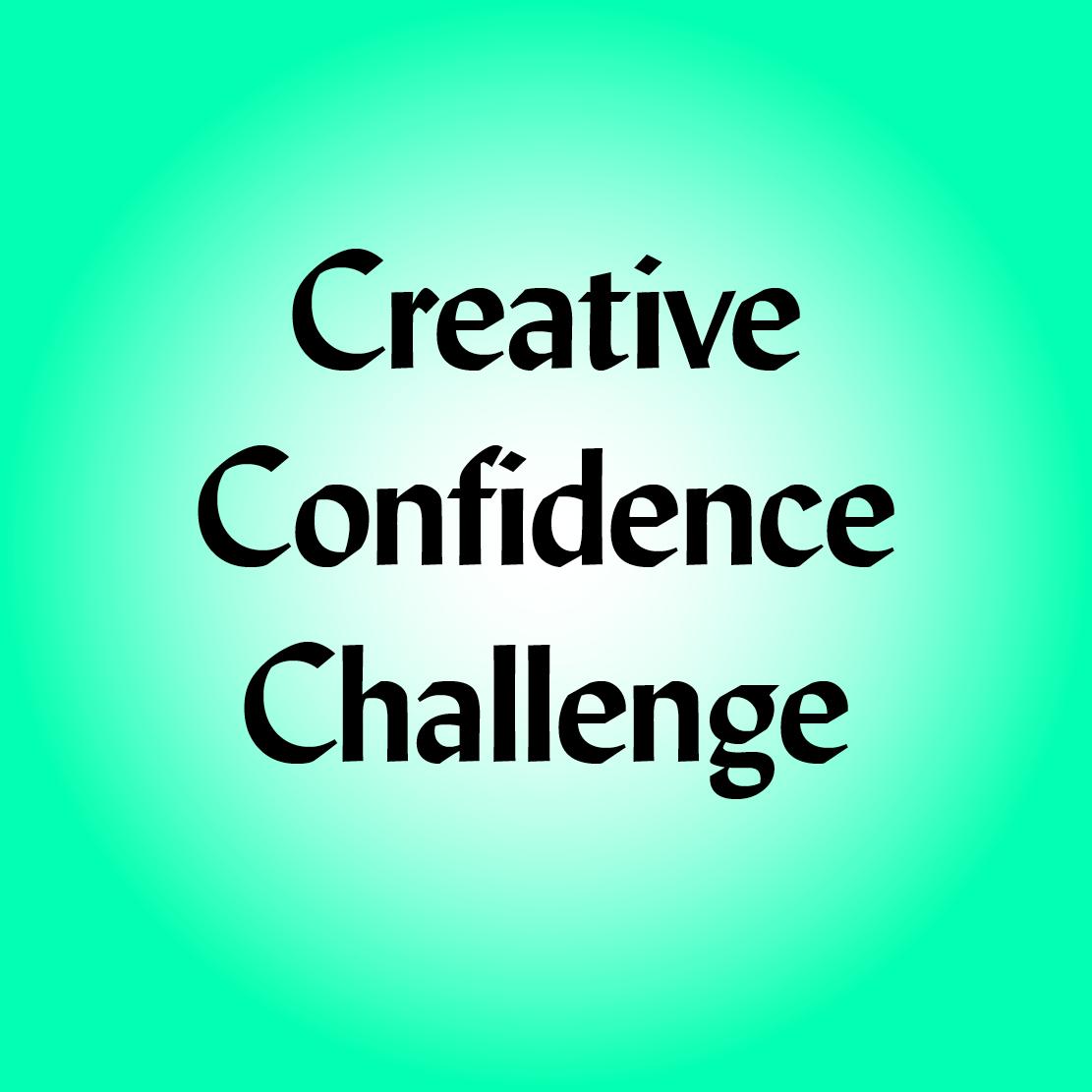 Creative Confidence Challenge